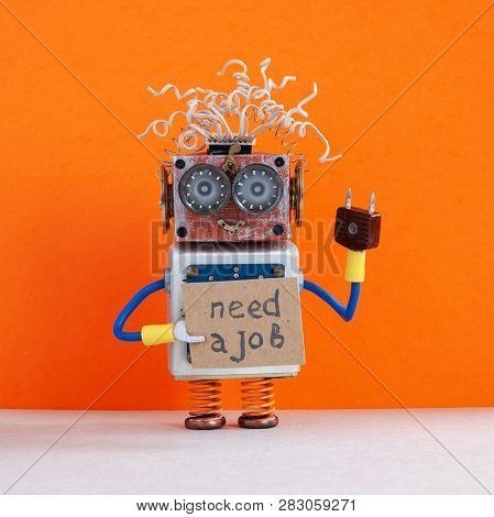 Job Search Concept. Robot Wants To Get A Job. Smiley Unemployed Robotic Character With A Cardboard S