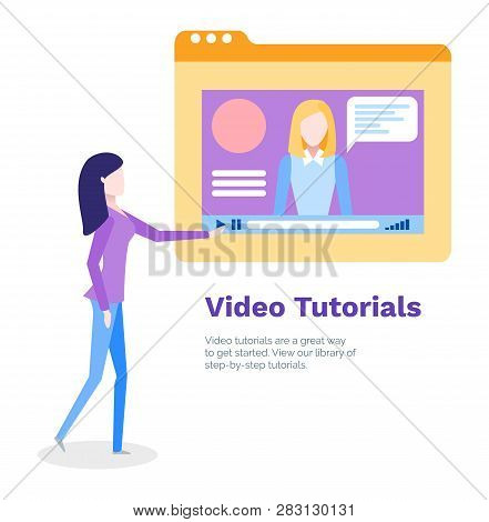Video Tutorials For Student Studying Online Poster Vector. Teacher On Screen, Lady Learning New Info