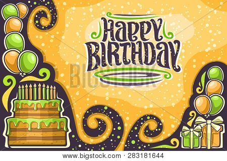 Vector Greeting Card For Happy Birthday With Copy Space, Many Yellow And Green Balloons, Delicious B