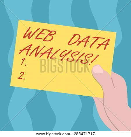 Conceptual Hand Writing Showing Web Data Analysis. Business Photo Text Measurement Collection Analys