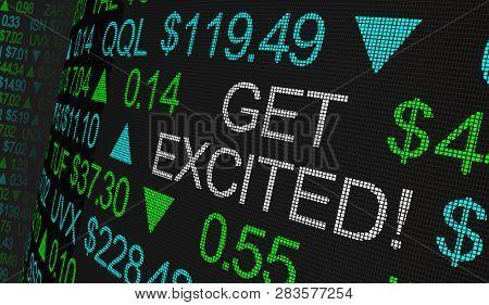 Get Excited Stock Market Excitement Ticker 3d Illustration poster