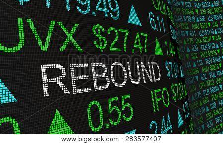 Rebound Stock Market Rally Prices Up Ticker 3d Illustration