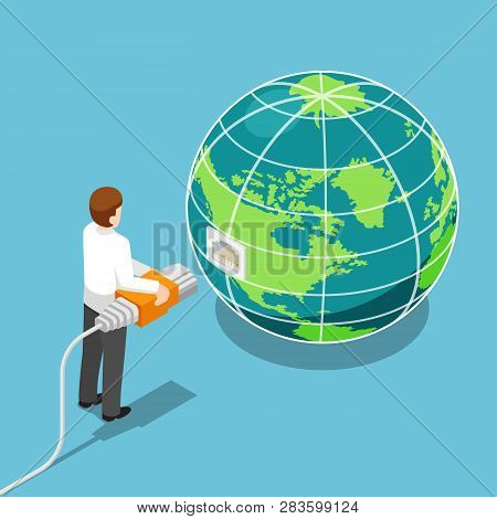 Flat 3d Isometric Businessman Connecting Network Cable To The World. Global Communication And Networ