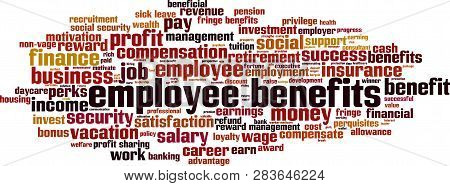 Employee Benefits Word Cloud Concept. Vector Illustration On White