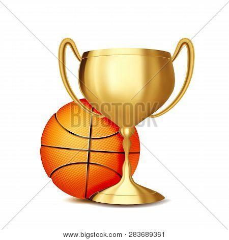 Basketball Award Vector. Basketball Ball, Golden Cup. Sports Game Event Announcement. Basketball Ban