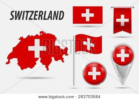 Switzerland. Set Flag, Map Pointer, Button, Waving Flag, Symbol, Flat Icon And Map In The Colors Of