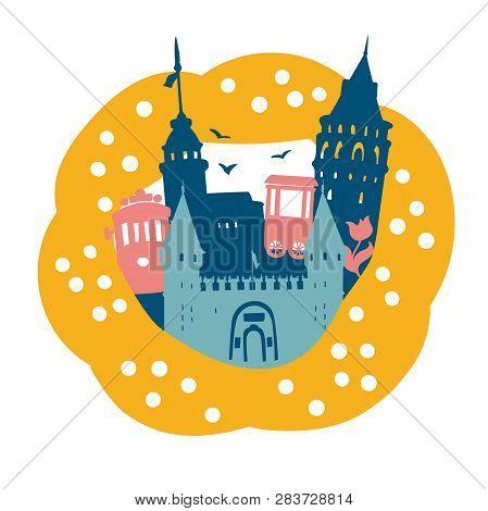 Beautiful Vector Illustration Istanbul. Turkish Symbol Landmarks In A Frame Of A Sesame Bagel Simit.