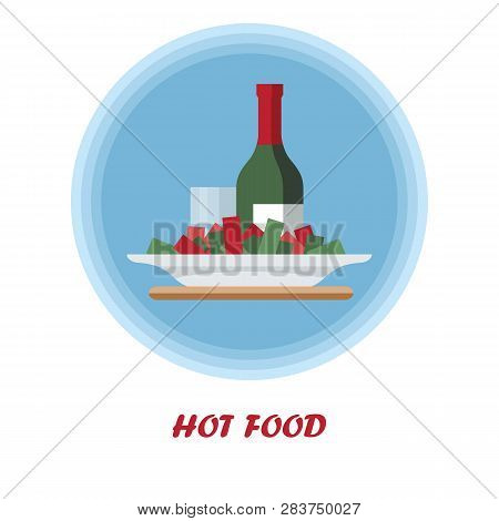 Hot Food Flat Vector Illustration. First Course. Catering Serving. Dinner, Supper Food Dish. Meal Pr