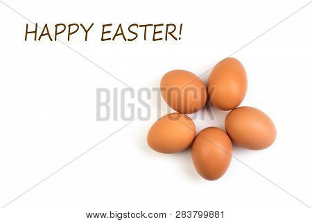 Happy Easter. Eggs Isolated On White Background. Copy Space For Text. Top View