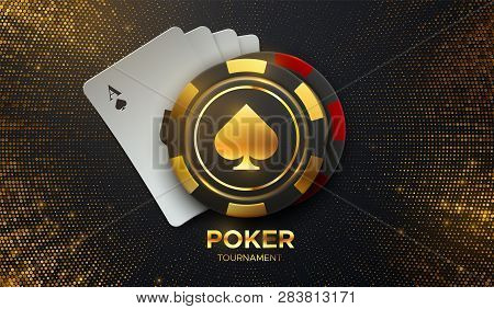 Poker Tournament. Vector Illustration. Four Playing Cards With Gambling Chips On Black Background Wi