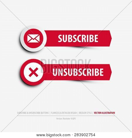 Subscribe And Unsubscribe Buttons Containing: Two Differently Designed Isolated Web Buttons, Subscri