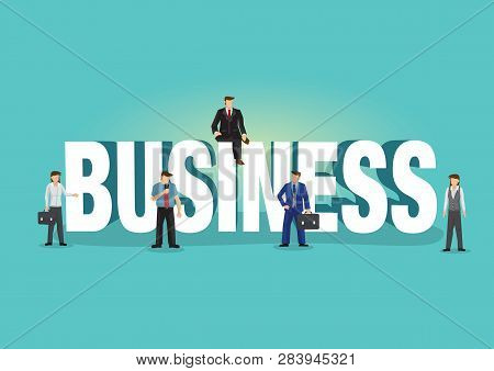 Typeface Of Business Decorated With Office Businessman. Business Concept Of Business Communicating,