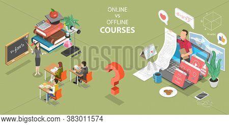 3d Isometric Flat Vector Concept Of Online Courses Vs Offline Courses