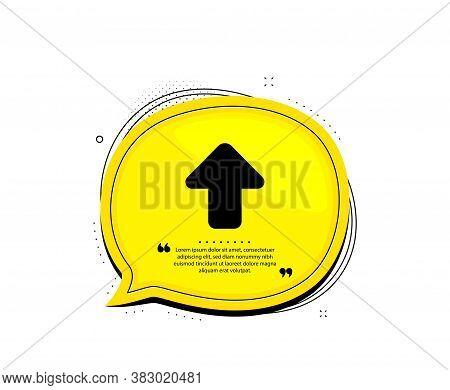 Upload Arrow Icon. Quote Speech Bubble. Direction Arrowhead Symbol. Navigation Pointer Sign. Quotati