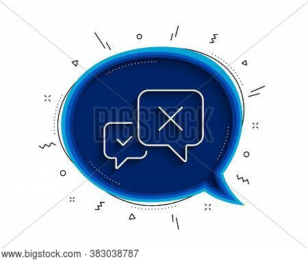 Reject Message Line Icon. Chat Bubble With Shadow. Decline Or Remove Chat Sign. Thin Line Reject Ico