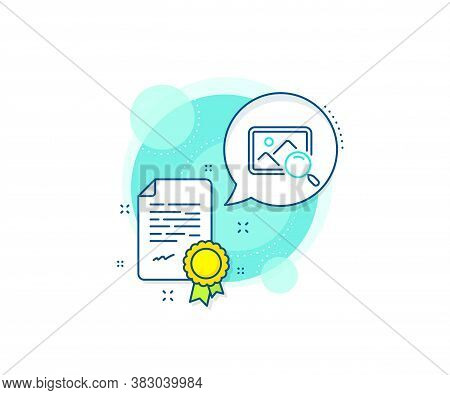 Find Image Or Picture Sign. Certification Complex Icon. Search Photo Line Icon. Certificate Or Diplo
