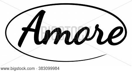 Amore Word Hand Drawn Brush Calligraphic Ink Vector Comic Book Amore Style Pop Art Poster Love, Prin