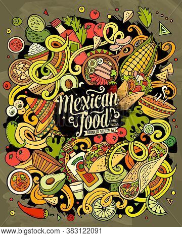 Mexican Food Hand Drawn Vector Doodles Illustration. Cuisine Poster Design. Mexica Menu Elements And