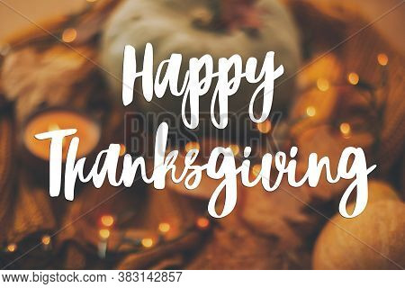 Happy Thanksgiving Greeting Card. Hand Written Happy Thanksgiving Text On Blurred Background Of Pump