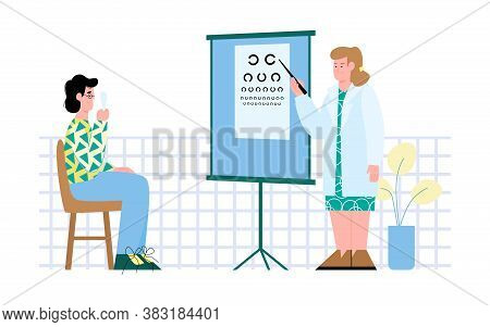 Ophthalmologist Or Optometrist Examining A Patient Using Eyesight Chart Test, Flat Cartoon Vector Il