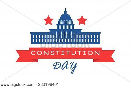 Constitution Day In United States Is Celebrated In September 17. Patriotic Banner, Poster, Vector. C