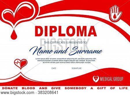 Diploma For Blood Or Plasma Donation, Vector Certificate Template With Hearts And Red Drop In Human