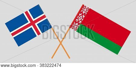 Crossed Flags Of Belarus And Iceland. Official Colors. Correct Proportion. Vector Illustration
