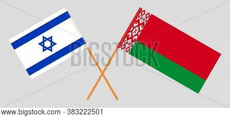 Crossed Flags Of Belarus And Israel. Official Colors. Correct Proportion. Vector Illustration