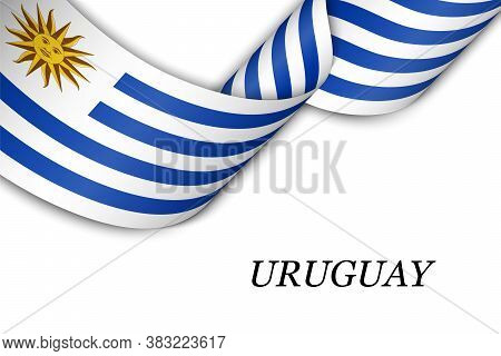 Waving Ribbon Or Banner With Flag Of Uruguay
