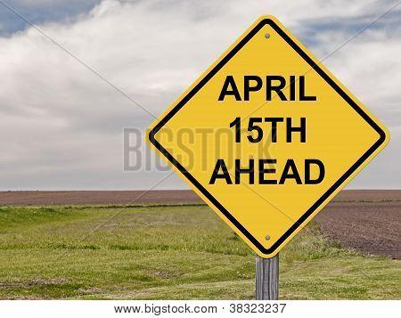 Caution - April 15Th Ahead