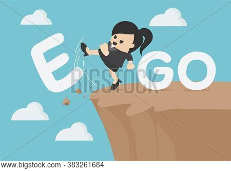 Business Concept Cartoon  Businesswoman Is An Egoist With Word Ego Kicked Off The Cliff