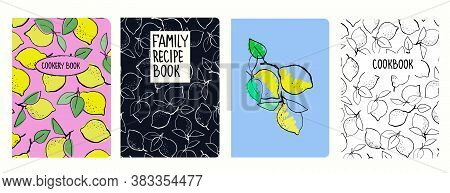 Cover Page Vector Templates For Recipe Books Based On Seamless Patterns With Hand Drawn Lemons. Cook