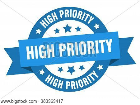 High Priority Round Ribbon Isolated Label. High Priority Sign