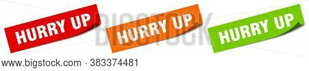 Hurry Up Sticker. Hurry Up Square Isolated Sign. Label