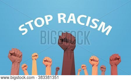Mix Race Activists Holding Raised Up Fists Poster Against Racism And Discrimination Racial Equality