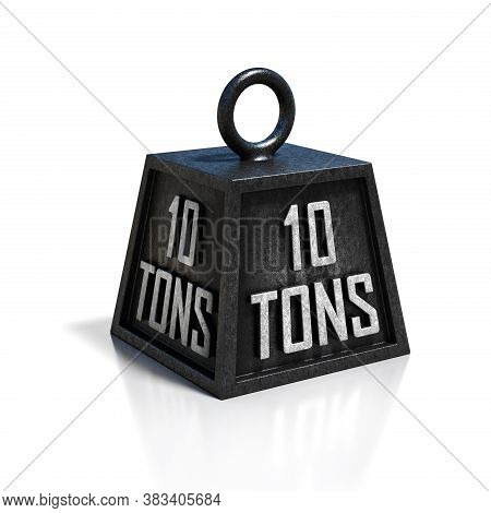 10 Ton Weight Isolated On White Background, Three Dimensional Object