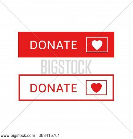 Voluntary And Donation Concept. Donate Button Icons. White And Red Buttons With White And Red Hearts