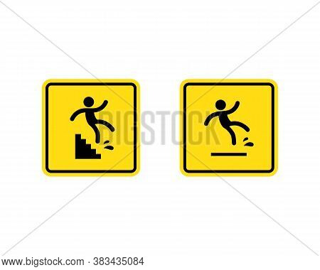 Caution Symbols With Stick Figure Man Falling. Wet Floor, Tripping On Stairs, Fall Down From Ladder