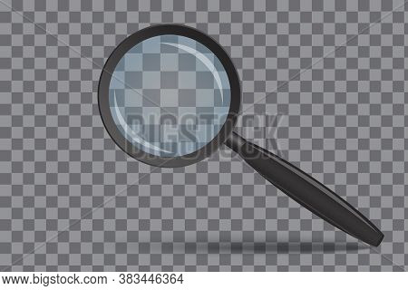 Magnifying Glass. Magnifier With 3d Zoom. Search Lens. A Realistic Tool To Review. Vector Illustrati