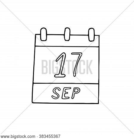 Calendar Hand Drawn In Doodle Style. September 17. Constitution And Citizenship Day, Date. Icon, Sti