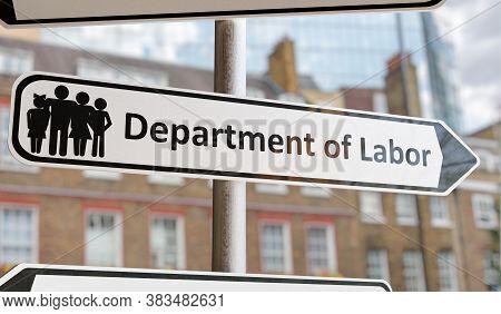 Department Of Labor Sign On Street. 3d Rendered Illustration.