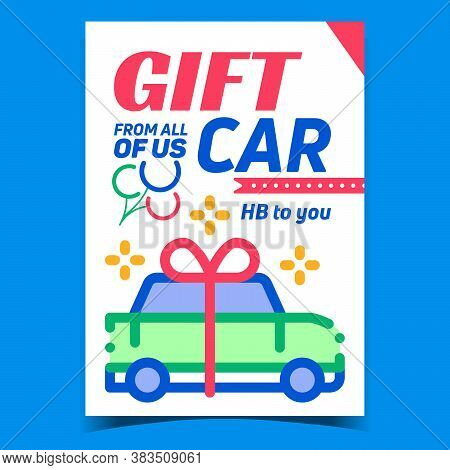 Gift Car With Ribbon Advertising Poster Vector. Automobile Lottery Prize, Car Luxury Expensive Prese