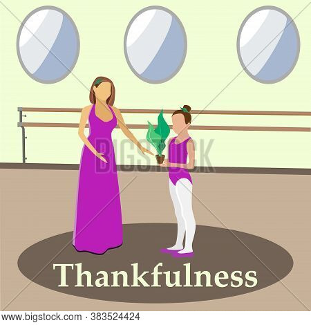 Vector Illustration Of A Girl Who Thanks Her Dance Teacher. Flat Style. Gift To The Dancer. The Conc