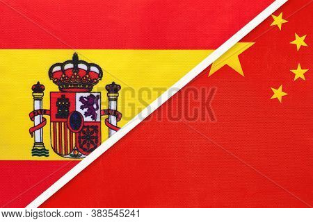 Spain And China Or Prc, Symbol Of Two National Flags From Textile. Relationship, Partnership And Cha