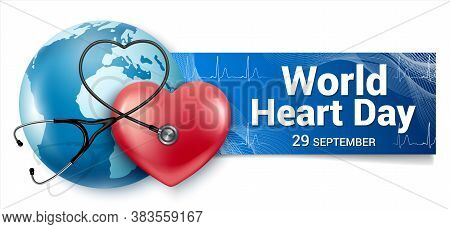 Horizontal Banner World Heart Day 29 September. Red Heart, Globe, Stethoscope And Cardiogram. 3d Rea