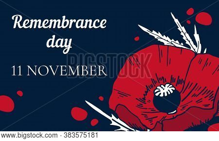 11 November Remembrance Day Design Template With Poppy Flower And Title. Hand Drawn Vector Sketch Il