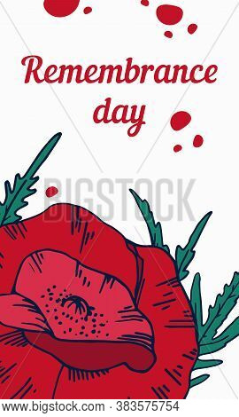 Remembrance Day Vertical Design Template With Red Poppy Flower. Hand Drawn Vector Sketch Illustratio