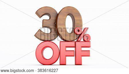 30% Off. Wooden Thirty Percent. Wooden Thirty Percent On White Background. 3d Render.