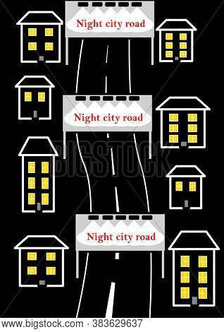 Night City Road Going Beyond The Horizon. Residential Buildings. The Central Street Of The City. Pub