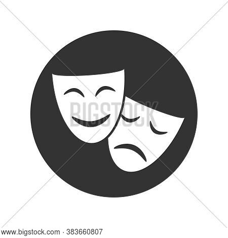Theatrical Masks Graphic Icon. Sign Masks In The Circle Isolated On White Background. Symbol Of Thea